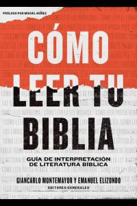 Cómo leer tu Biblia -  - Elizondo, Emanuel