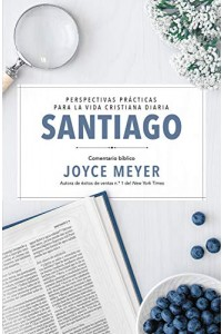 Santiago: Comentario bíblico (Serie Vida Profunda) -  - Meyer, Joyce