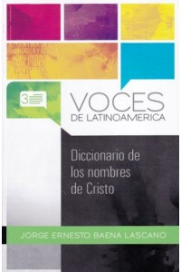 Diccionario de los Nombres de Cristo -  - Baena Lascano, Jorge E.