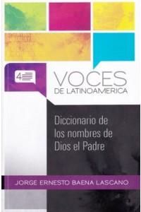 Diccionario De Los Nombres de Dios El Padre -  - Baena Lascano, Jorge E.