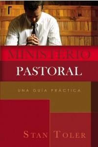 Ministerio Pastoral: Una Guía Práctica -
