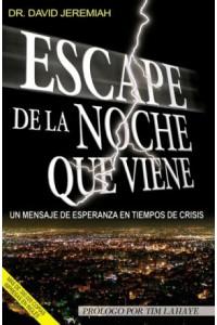 Escape la noche que viene -  - Jeremiah, David