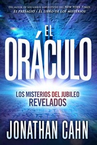 El oráculo / The Oracle | Las profecías de jubileo y el misterio del fin -  - Cahn, Jonathan