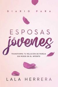 Diario para esposas jóvenes / Diary for Young Wives -  - Herrera, Laura (Lala)
