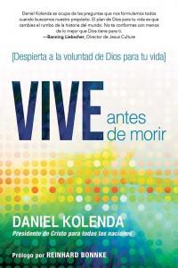 Vive antes de morir / Live Before You Die -  - Kolenda, Daniel