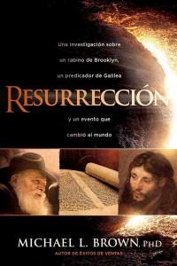 Resurección -  - Brown, Michael L.