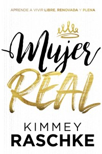 Mujeres reales / Real Women -  - Raschke, Kimmey
