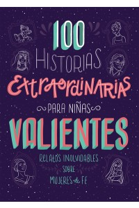 100 historias extraordinarias para ninas valientes -  - Fischer,Jean