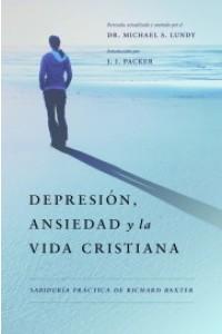 Depresión, Ansiedad y la Vida Cristiana -  - Lundy Michael S. & J. I. Packer