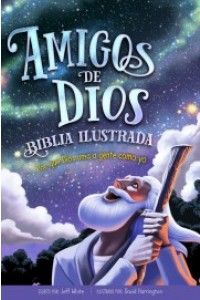Biblia Ilustrada Amigos de Dios -  - White, Jeff