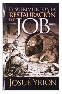 El Sufrimiento y la Restauración de Job -  - Yrion, Josué
