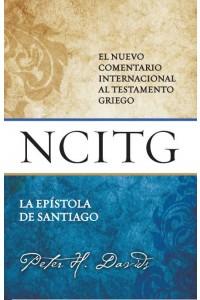 Santiago - NCITG : El Nuevo Comentario Internacional al Testamento Griego -  - Davids, Peter H.