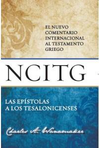 Tesalonicenses - NCITG: El Nuevo Comentario Internacional al Testamento Griego -