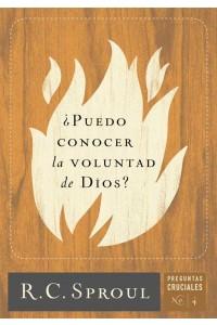 ¿Puedo conocer la voluntad de Dios? -  - Sproul, R. C