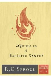 ¿Quién es el Espíritu Santo? -  - Sproul, R. C
