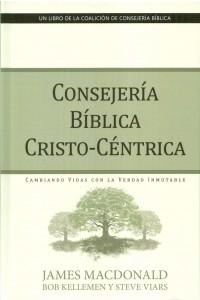 Consejería Bíblica Cristo-Céntrica -  - MacDonald, James