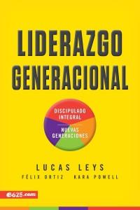 Liderazgo Generacional  -  - Leys, Lucas