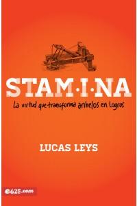 Stamina: La virtud que transforma anhelos en logros -  - Leys, Lucas