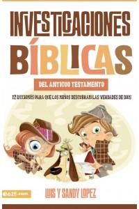 Investigaciones bíblicas del AT -  - Lopez, Luis y Sandy