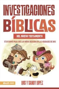 Investigaciones bíblicas del NT: 12 lecciones para que los niños descubran la verdad de Dios  -  - Lopez, Luis y Sandy