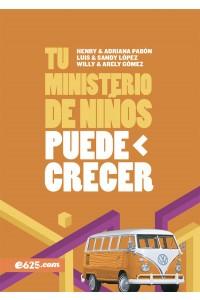 Tu ministerio de niños puede crecer -  - Lopez, Luis y Sandy