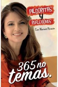 Pildoritas y Reflexiones 365 no temas -  - Pinzón, Norma
