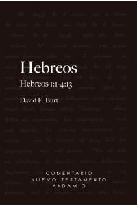 Comentario Nuevo Testamento Andamio Hebreos 1:1-4:13 -  - Burt F. David