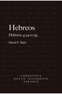 Comentario Nuevo Testamento Andamio Hebreos 4:14-10:39 -  - Burt F. David