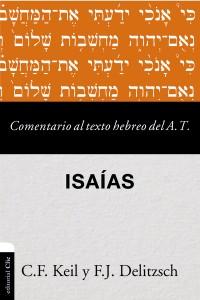 Comentario al texto hebreo del Antiguo Testamento - Isaías -  - Keil, Carl Friedrich