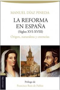 Reforma en España (S. XVI-XVIII) -  - Díaz Pineda, Manuel