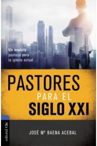 Pastores para el siglo XXI -  - Acebal, Jose Maria Baena