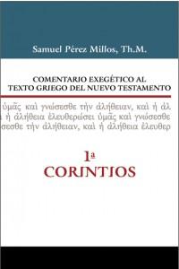 Comentario exegético al texto griego del Nuevo Testamento - 1 Corintios -  - Millos, Samuel