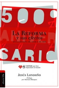 Reforma y Sus Efectos en la España de ayer y de hoy -  - Londoño Toro, Jesús