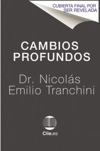 Cambios profundos -  - Tranchini, Dr. Nicolas