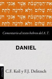 Comentario al texto hebreo del Antiguo Testamento - Daniel -  - Keil, Carl Friedrich