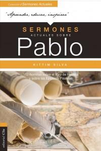 Sermones actuales sobre Pablo: 112 homilías sobre el libro de Hechos y sobre las Epistolas Paulinas -  - Silva-Bermúdez, Kittim
