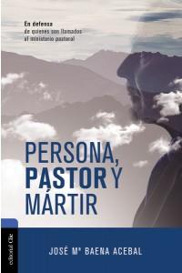 Persona, pastor y mártir -  - Acebal, Jose Maria Baena