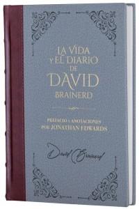 Vida y el diario de David Brainerd- Biblioteca de Clásicos Cristianos. Tomo 6 -  - Brainerd, David
