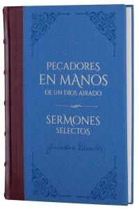 Pecadores en manos de un Dios airado y sermones selectos - Biblioteca de Clásicos Cristianos. Tomo 3 -  - Edwards, Jonathan