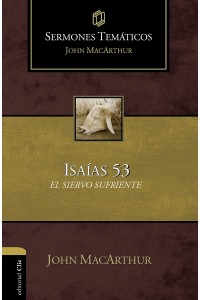 Sermones temáticos sobre Isaías 53 -  - MacArthur, John F.