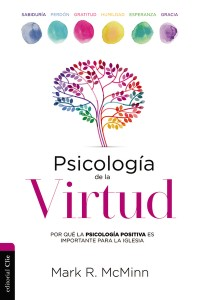 Psicología de la Virtud -  - McMinn, Mark R.