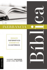 Inerrancia bíblica -  - Messmer, Andrés