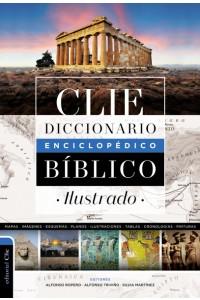 Diccionario enciclopédico bíblico ilustrado CLIE -  - Ropero, Alfonso