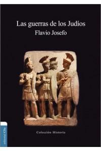 Guerras de los Judíos -  - Josefo, Flavio