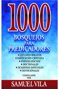 1000 Bosquejos para Predicadores -  - Zondervan,