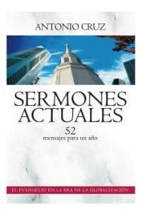 Sermones Actuales - 52 Mensajes: uno para cada domingo del año -  - Cruz Suárez, Antonio