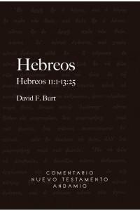 Comentario Nuevo Testamento Andamio Hebreos 11:1-13:25 -  - Burt F. David