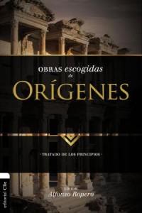 Colección Patristica: Obras escogidas de Orígenes -  - Ropero, Alfonso