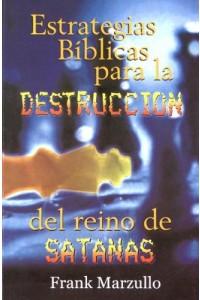 Estrategias bíblicas para la destrucción de Satán / Favoritos -  - Marzullo, Frank