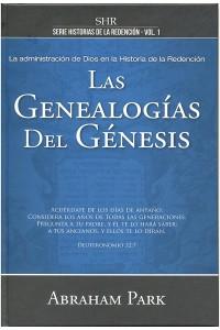 Las Genealogías del Génesis: La Administración de Dios en el Génesis - 9789588867557 - Park, Abraham